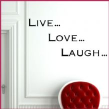 Live Laugh Love  ~ Wall sticker / decals